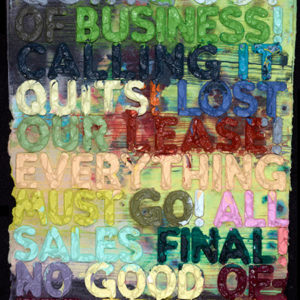 Mel Bochner | Gong Out of Business 30 x 23
